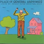 The Incredible Casuals - Place Of General Happiness · Lyrics By Ernest Noyes Brookings, Vol. 2