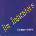 The Indicators - Conservative.