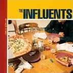 The Influents - Check Please