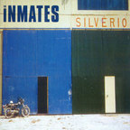 The Inmates - Silverio
