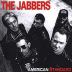 The Jabbers - American Standard