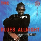 The James Blood Ulmer Blues Experience - Blues Allnight