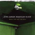 The Jason Bonham Band - When You See The Sun