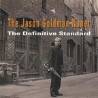 The Jason Goldman Nonet - The Definitive Standard