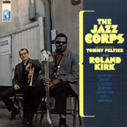 The Jazz Corps - The Jazz Corps Under The Direction Of Tommy Peltier Featuring Roland Kirk
