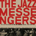 The Jazz Messengers - At The Cafe Bohemia · Volume 1
