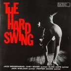 The Jazz Messengers - The Hard Swing