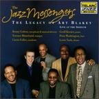 The Jazz Messengers - The Legacy Of Art Blakey · Live At The Iridium