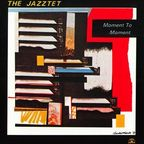 The Jazztet - Moment To Moment