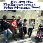 The Jeffrey Lewis & Peter Stampfel Band - Hey Hey It's... The Jeffrey Lewis & Peter Stampfel Band