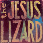 The Jesus Lizard - Lash