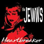 The Jewws - Heartbreaker