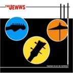The Jewws - L'Explosion Du Son De Maintenant!