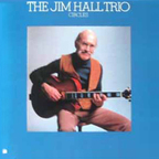 The Jim Hall Trio - Circles