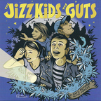 The Jizz Kids - A Safe Return To The Forest