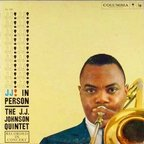 The J.J. Johnson Quintet - J.J. In Person