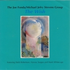 The Joe Fonda/Michael Jefry Stevens Group - The Wish