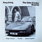 The John Crocker Quartet - Easy Living