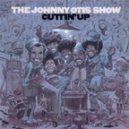 The Johnny Otis Show - Cuttin' Up