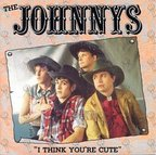 The Johnnys - I Think You're Cute