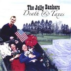 The Jolly Bankers - Death & Taxes