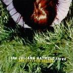 The Juliana Hatfield Three - Become What You Are