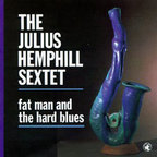 The Julius Hemphill Sextet - Fat Man And The Hard Blues