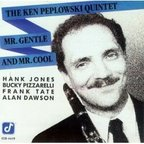 The Ken Peplowski Quintet - Mr. Gentle And Mr. Cool