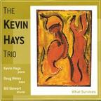 The Kevin Hays Trio - What Survives