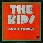 The Kids (UK) - Anvil Chorus