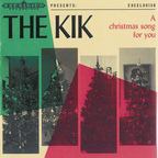 The Kik - A Christmas Song For You