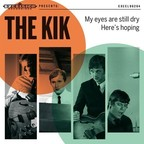 The Kik - My Eyes Are Still Dry