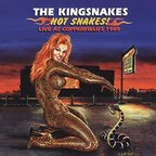 The Kingsnakes (US) - Hot Snakes! · Live At Copperfield's 1989