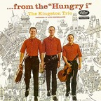 "The Kingston Trio - ...From The ""Hungry I"""