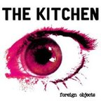 The Kitchen - Foreign Objects