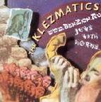 The Klezmatics - Jews With Horns