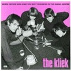 The Kliek - When Father Was Away On Beat Business In The Magic Centre