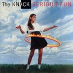 The Knack (US) - Serious Fun