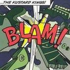 The Kustard Kings - Blam!