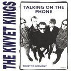 The Kwyet Kings - Talking On The Phone