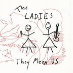 The Ladies - They Mean Us