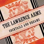 The Lawrence Arms - Cocktails And Dreams