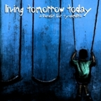 The Lawrence Arms - Living Tomorrow Today · A Benefit For Ty Cambra