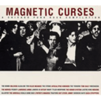 The Lawrence Arms - Magnetic Curses · A Chicago Punk Rock Compilation