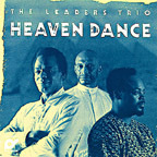 The Leaders Trio - Heaven Dance