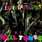 The Leaving Trains - Kill Tunes
