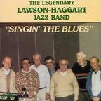 The Legendary Lawson-Haggart Jazz Band - Singin' The Blues