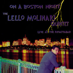The Lello Molinari Quintet - On A Boston Night · Live At The Regattabar