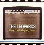 The Leopards - They Tried Staying Calm