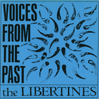 The Libertines (US) - Voices From The Past